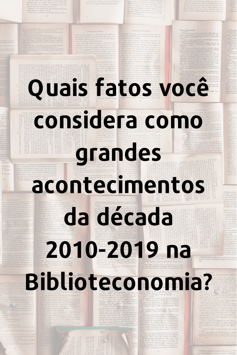 Grandes acontecimentos Biblioteconomia